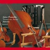 Piazzolla: Tiempo del Angel by Astoria