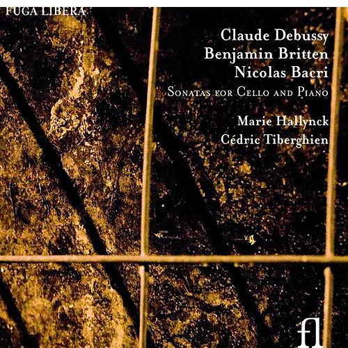 Play & Download Debussy, Britten & Bacri: Sonatas for Cello and Piano by Marie Hallynck | Napster