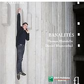 Play & Download Banalités by Thomas Blondelle | Napster