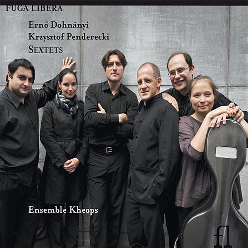 Play & Download Dohnanyi & Penderecki: Sextets by Ensemble Kheops | Napster