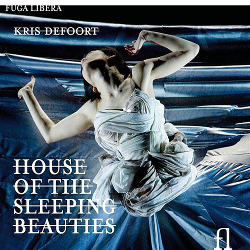 Play & Download Defoort: House of the Sleeping Beauties by Barbara Hannigan | Napster