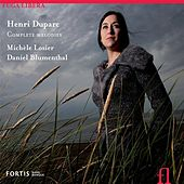 Duparc: Complete Melodies by Michele Losier