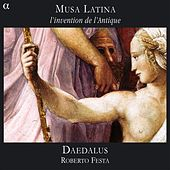 Musa Latina: L'invention de l'Antique by Daedalus