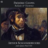 Play & Download Chopin: Ballades & Nocturnes by Arthur Schoonderwoerd | Napster