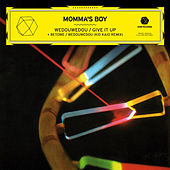 Wedouwedou / Give It Up - EP by Momma''s Boy