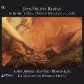 Rameau: Thetis / Le Berger Fidele / Pieces De Clavecin En Concerts (Excerpts) by Various Artists