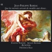 Play & Download Rameau: Que les mortels servent de modele aux dieux … by Various Artists | Napster