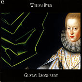 Play & Download Byrd: Keyboard Works by Gustav Leonhardt | Napster