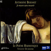 Play & Download Boesset: French Airs De Cour by Poeme Harmonique | Napster