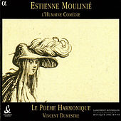 Play & Download L'Humaine Comedie by Poeme Harmonique | Napster