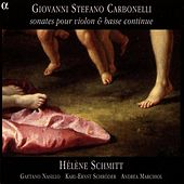 Carbonelli: Violin Sonatas Nos. 1, 6-7, 10, and 12 by Various Artists
