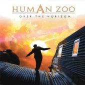 Over the Horizon (Japan Bonus Track Edition) by Human Zoo