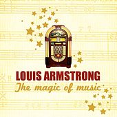 Play & Download The Magic of Music by Louis Armstrong | Napster