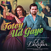 Play & Download Totey Ud Gaye by Vishal Bhardwaj | Napster