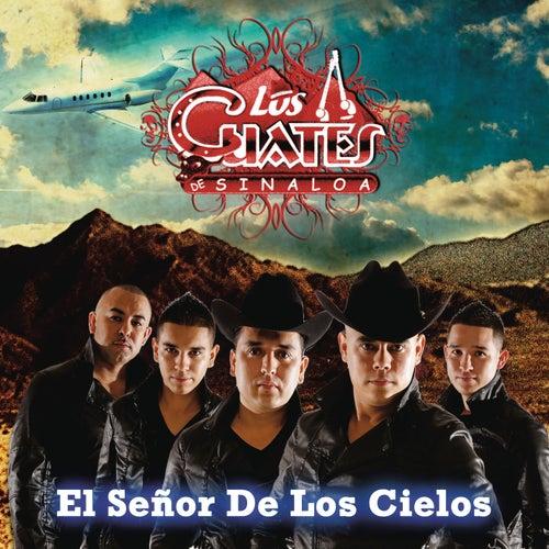 El Señor De Los Cielos by Los Cuates De Sinaloa