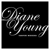 Play & Download Diane Young by Vampire Weekend | Napster
