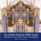 The Johann Patroclus Moller Organ by Gerhard Weinberger