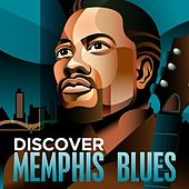 Discover - Memphis Blues by Various Artists