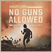 Play & Download No Guns Allowed by Snoop Lion | Napster
