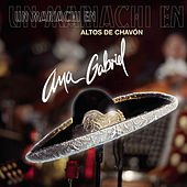 Play & Download Un Mariachi En Altos De Chavón by Ana Gabriel | Napster