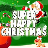 Super Happy Christmas von Various Artists
