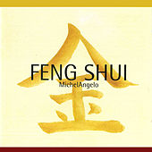 Play & Download Feng Shui (Original Songs of Energy Chinese Doctrine) by Michelangelo | Napster