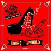 Play & Download Who Runs the World, Vol. 1 by Various Artists | Napster