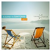 Play & Download A Journey in Santorini, Vol. 2 by Various Artists | Napster