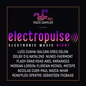 Play & Download Electropulse (Electronic Music Night) by Various Artists | Napster