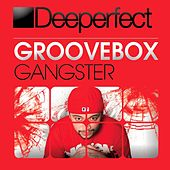 Play & Download Gangster by Groove Box | Napster