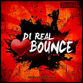 Play & Download Di Real Love Bounce by Various Artists | Napster