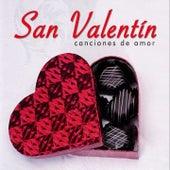 San Valentin: Canciones de Amor by Various Artists