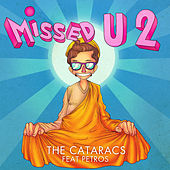 Play & Download Missed U 2 by The Cataracs | Napster