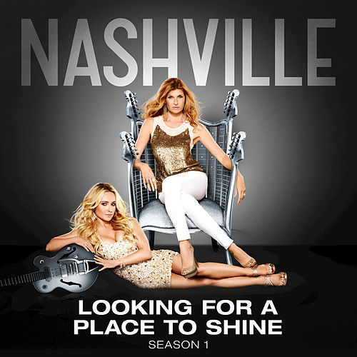 Play & Download Looking For A Place To Shine by Nashville Cast | Napster