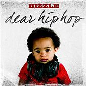 Play & Download Dear Hip Hop by Bizzle | Napster