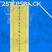 Play & Download Never Been Better by 2 Steps Back | Napster