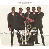 Play & Download Live At The Copa & With A Lot Of Soul by The Temptations | Napster