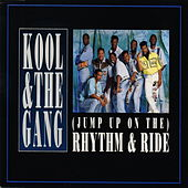 Play & Download Jump Up On The Rhythm & Ride by Kool & the Gang | Napster