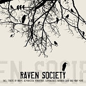 Play & Download Raven Society Vol. 1 by Various Artists | Napster