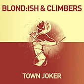 Play & Download Town Joker by Blond:ish | Napster