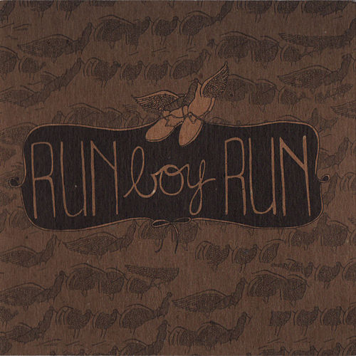 Play & Download Run Boy Run by Run Boy Run | Napster