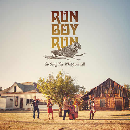 Play & Download So Sang the Whippoorwill by Run Boy Run | Napster