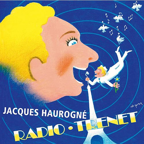 Radio-Trenet by Jacques Haurogné