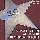 Play & Download Nimm Dich in acht vor blonden Frauen by Marlene Dietrich | Napster