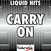 Carry On - A Tribute to Fun by Liquid Hits