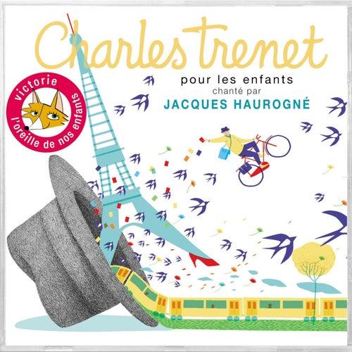 Charles Trenet pour les enfants by Jacques Haurogné