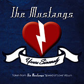 Yours Sincerely by The Mustangs