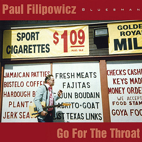 Play & Download Go For The Throat by Paul Filipowicz | Napster