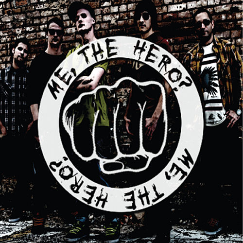 Me, the Hero? E.P. by the Hero? Me