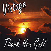 Play & Download Thank You God by Vintage | Napster